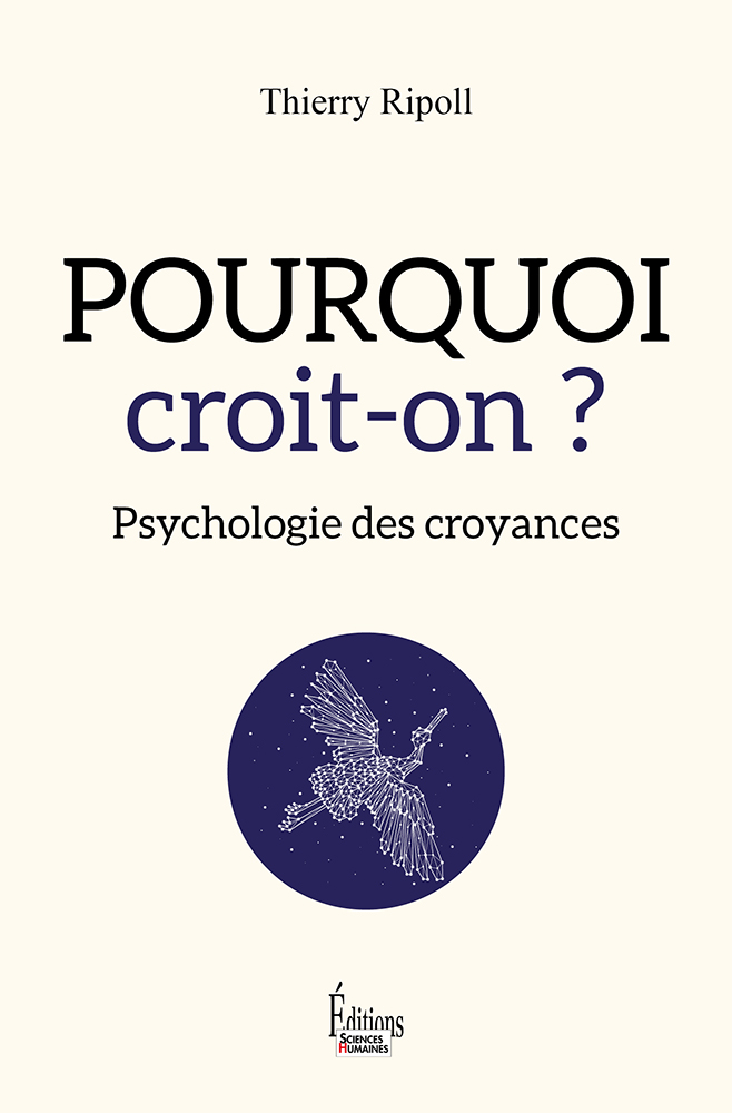 Pourquoi croit-on ? Thierry Ripoll